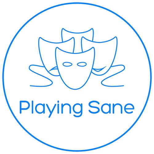 Playing Sane